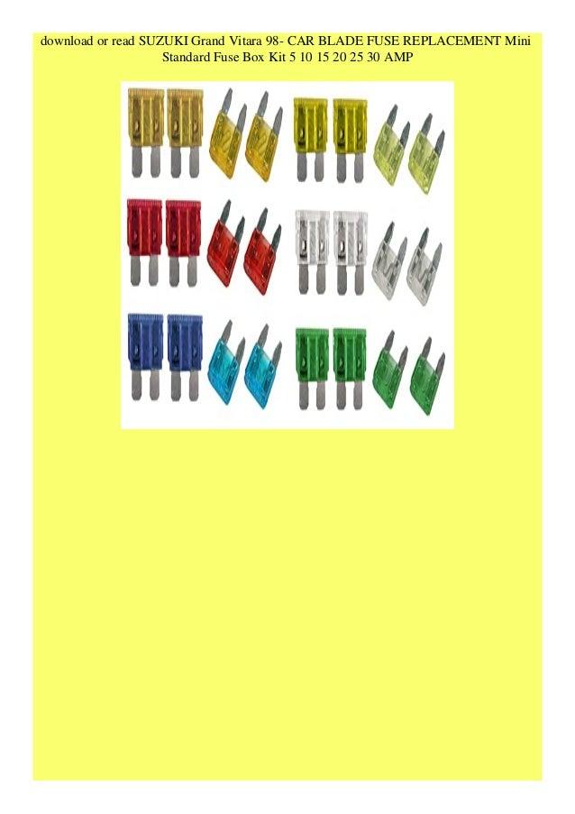 get suzuki grand vitara 98- car blade fuse replacement mini standard …  slideshare