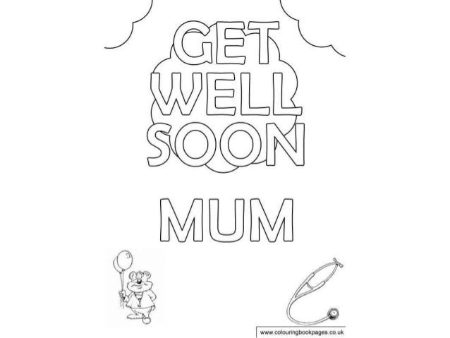 Get well soon Colouring Pages and Kids Colouring Activities