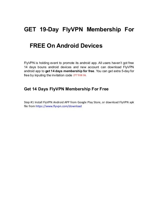 Get 19 days FlyVPN Membership for free