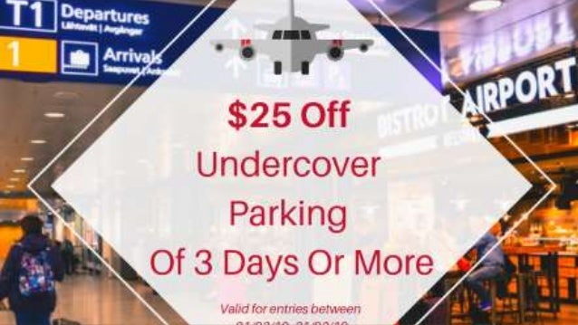 March $25 off Get $25 off in March whenever you go for airport parking
