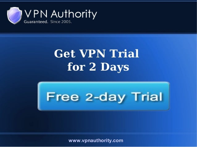 Get 2 Days VPN Free Trial