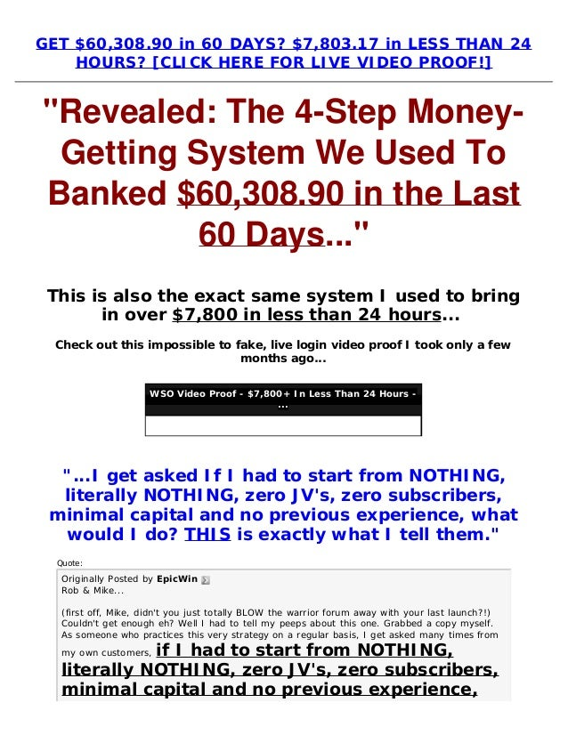 "GET $60,308.90 in 60 DAYS? $7,803.17 in LESS THAN 24HOURS? [CLICK HERE FOR LIVE VIDEO PROOF!]""Revealed: The 4-Step Money-G..."