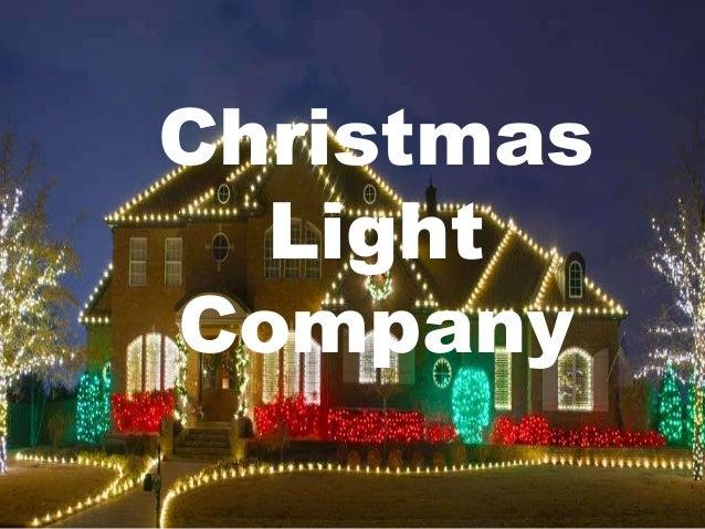 Christmas Light Company ...