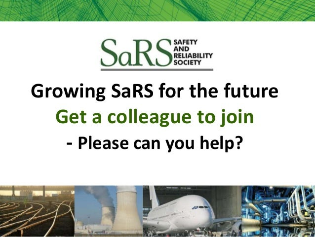Growing SaRS for the future Get a colleague to join - Please can you help?