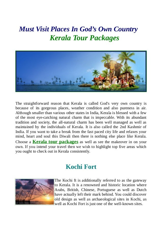 Must Visit Places In God's Own Country Kerala Tour Packages The straightforward reason that Kerala is called God's very ow...
