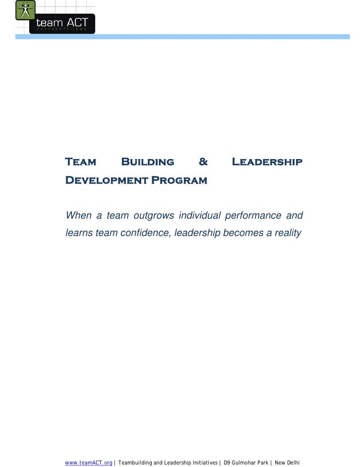 Team                Building                      &           Leadership Development Program   When a team outgrows indivi...