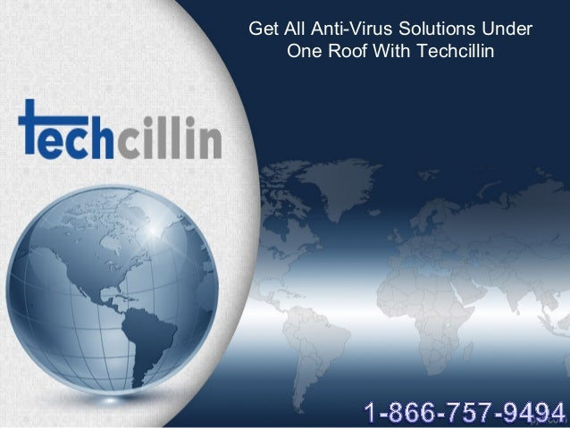 Get All Anti-Virus Solutions Under One Roof With Techcillin