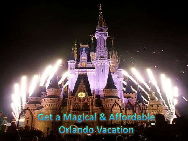 Get a Magical & Affordable Orlando Vacation<br />