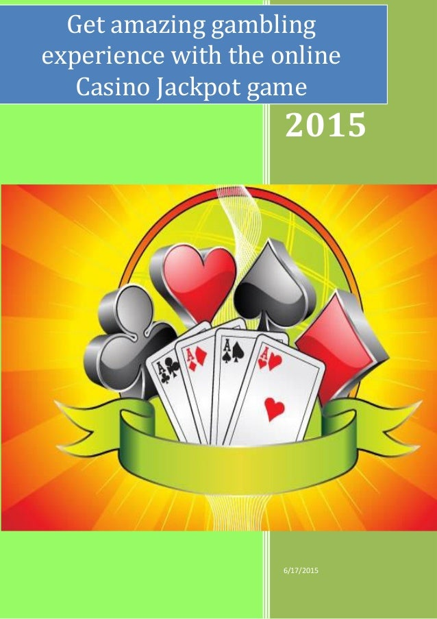 Get Amazing Gambling Experience With The Online Casino Jackpot Game