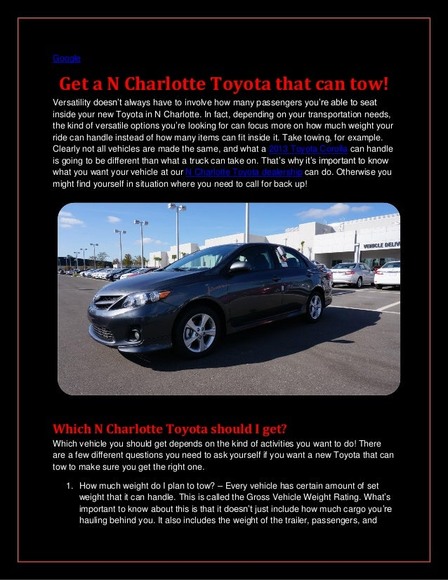 Google Get a N Charlotte Toyota that can tow!Versatility doesn't always have to involve how many passengers you're able to...