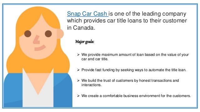 Get An Instant Car Title Loans In Canada Slide 3