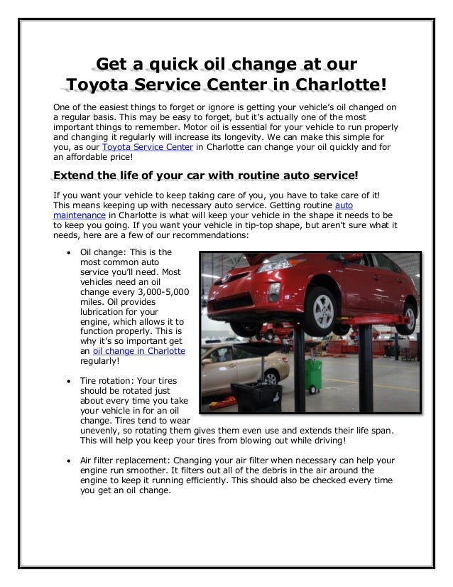 Get a quick oil change at our Toyota Service Center in Charlotte! One of the easiest things to forget or ignore is getting...