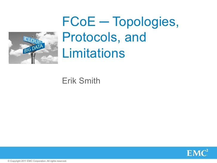 FCoE ─ Topologies,                                                 Protocols, and                                         ...