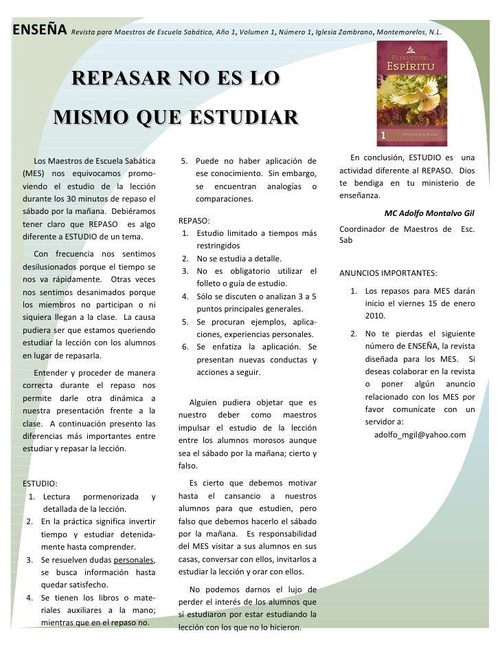 ENSEÑA Revista para Maestros de Escuela Sabática, Año 1, Volumen 1, Número 1, Iglesia Zambrano, Montemorelos, N.L.        ...