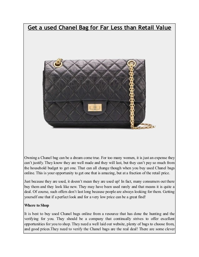 eee10e327637 Get a used Chanel Bag for Far Less than Retail Value Owning a Chanel bag  can ...