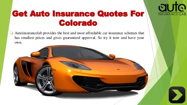 The Best Insurance Quotes: Acquire The Best Auto Insurance Colorado Quotes With Low Rates