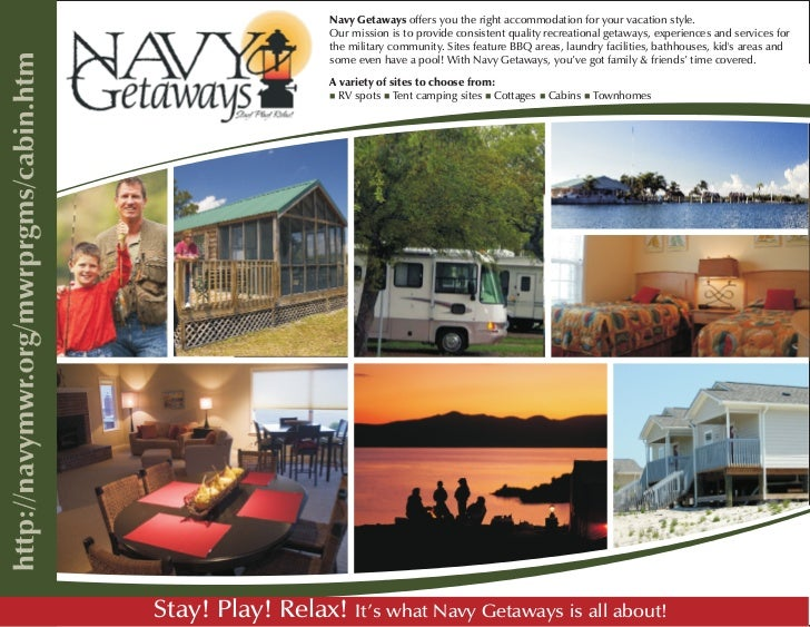 Navy Getaways offers you the right accommodation for your vacation style.                   Our mission is to provide cons...