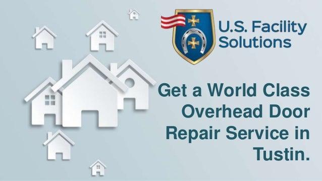 Get A World Class Overhead Door Repair Service In Tustin