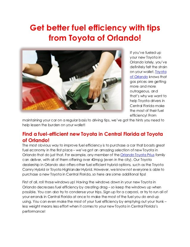 Get better fuel efficiency with tips        from Toyota of Orlando!                                                       ...
