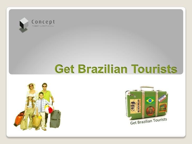 Get Brazilian Tourists