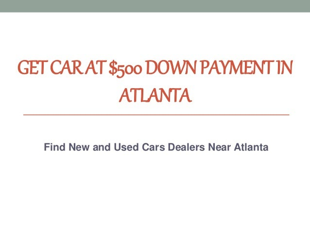 Cheap Used Cars From  Down In Atlanta