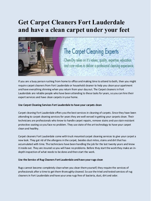 Get carpet cleaners fort lauderdale and have a clean carpet under you get carpet cleaners fort lauderdale and have a clean carpet under your feet if you are solutioingenieria Images
