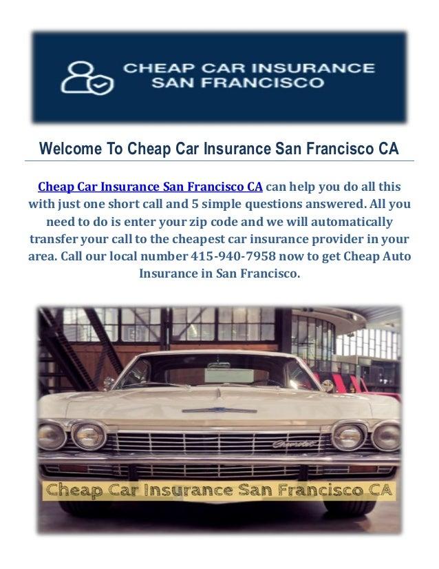 Get Cheap Auto Insurance In San Francisco Ca