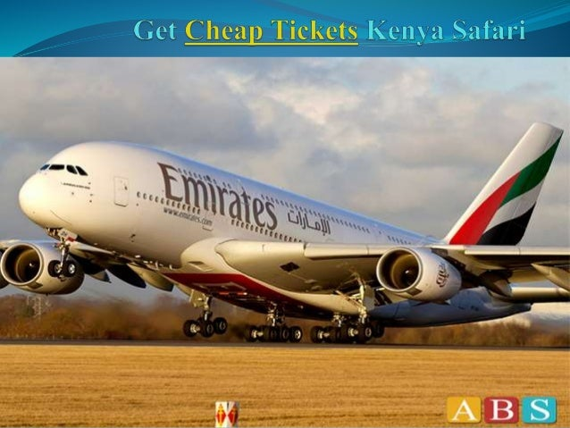 Cheap Tickets For Kenya Kenya has been known by its nature's most significant national parks and wildlife viewing on the p...
