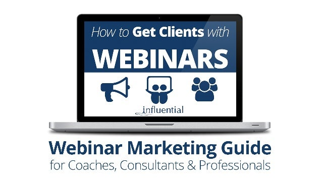 Register for the Webinar Training for Coaches, Consultants & Professionals getclientswithwebinars.com