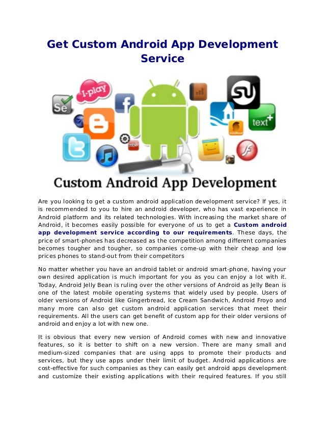 Get Custom Android App DevelopmentServiceAre you looking to get a custom android application development service? If yes, ...