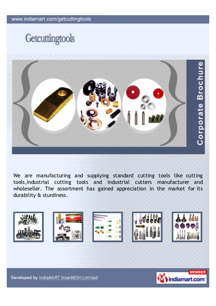 We are manufacturing and supplying standard cutting tools like cuttingtools,industrial cutting tools and industrial cutter...