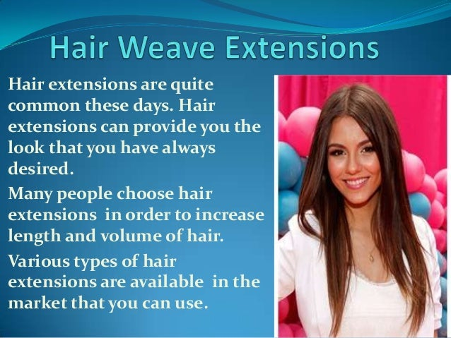 Hair extensions are quitecommon these days. Hairextensions can provide you thelook that you have alwaysdesired.Many people...