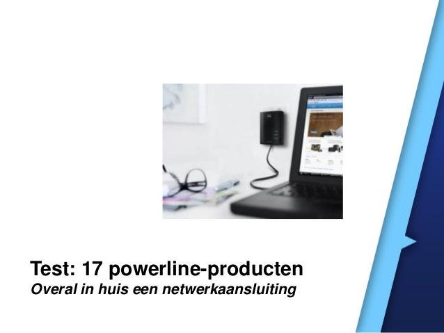 Test: 17 powerline-producten Overal in huis een netwerkaansluiting