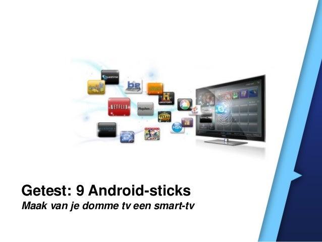 Getest: 9 Android-sticks Maak van je domme tv een smart-tv