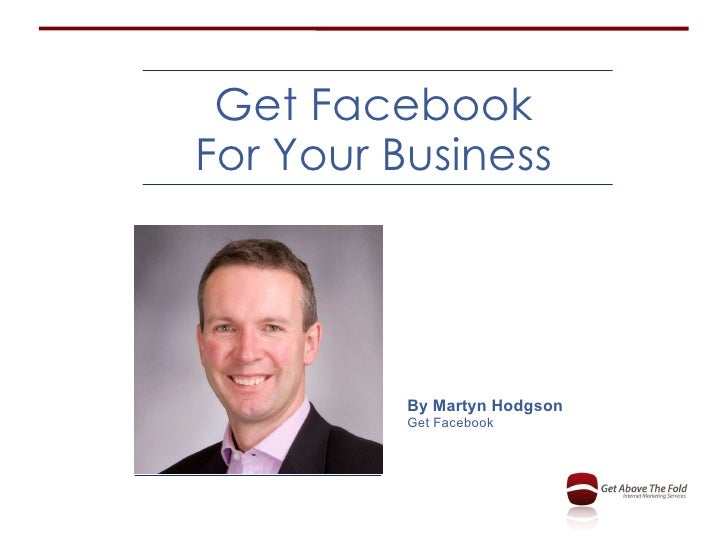 Get Facebook For Your Business By Martyn Hodgson Get Facebook