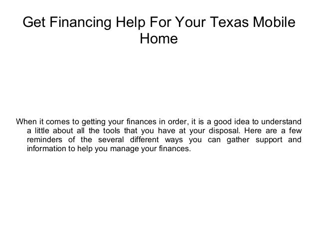 Get financing help for your texas mobile home on unique homes, old homes, ranch homes, townhouse homes, awnings for homes, multi-family homes, mega homes, prefabricated homes, colorado homes, rv homes, metal homes, miniature homes, prefab homes, stilt homes, movable homes, portable homes, trailer homes, vacation homes, victorian homes, brick homes,
