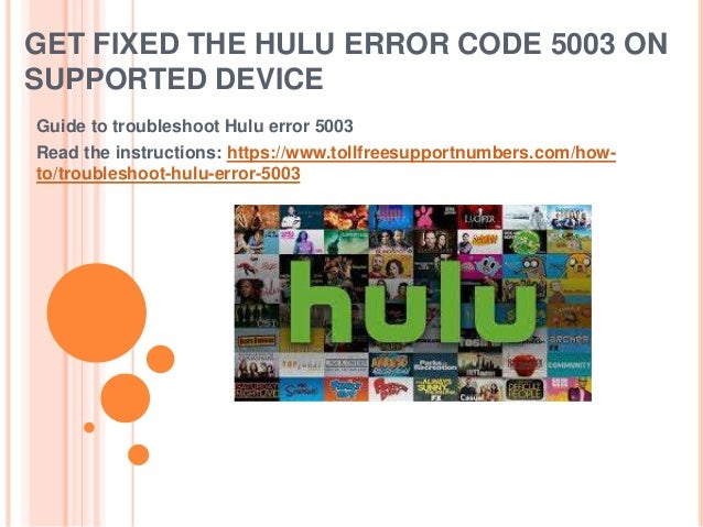 Get fixed the hulu error code 5003 on supported device