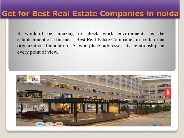 Get For Best Real Estate Companies In Noida It Wouldnu0027t Be Amazing To Check  ...
