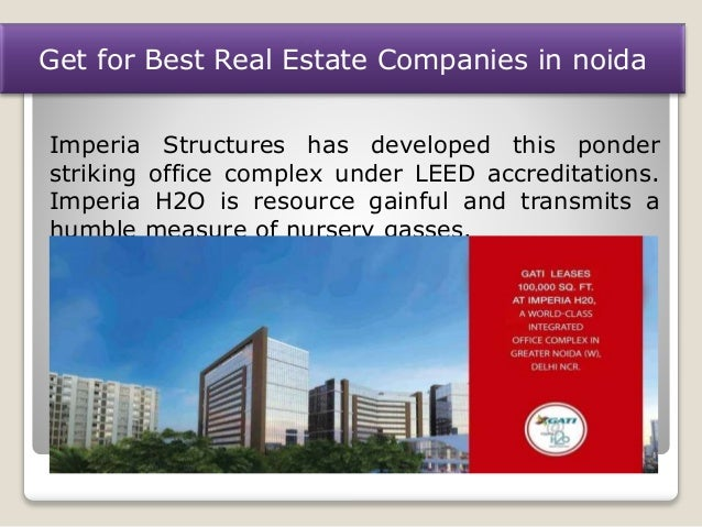 Get for best real estate companies in noida