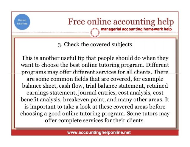 accounting help free Homework help in accounting from cliffsnotes need homework and test-taking help in business and accounting use these articles to enhance your knowledge in ac.