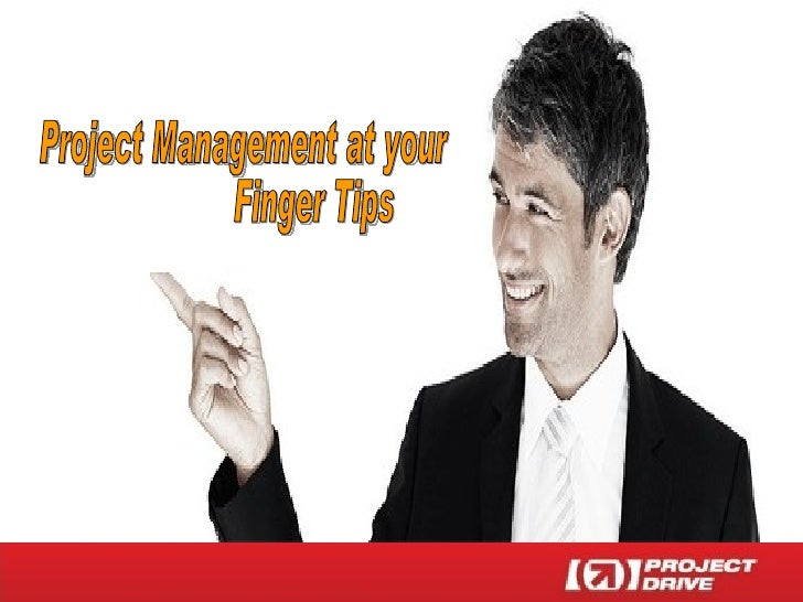 Project Management at your Finger Tips