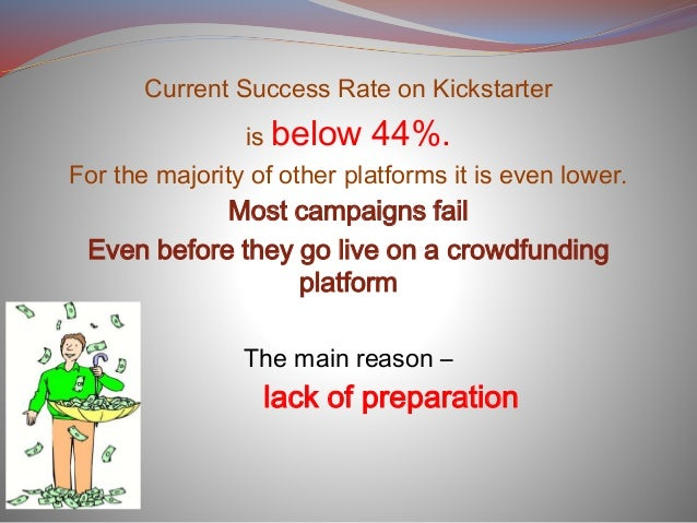 Why The Majority Of Crowdfunding Campaigns Fails Slide 2