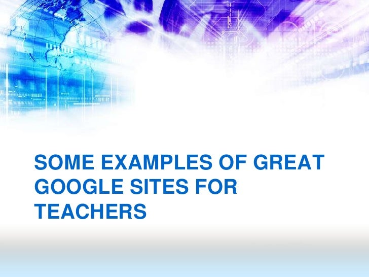 13 some examples of great google sites