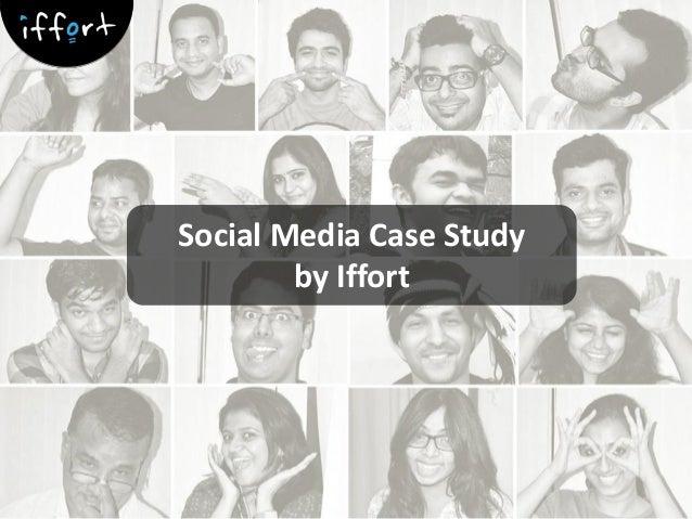 Social Media Case Study by Iffort