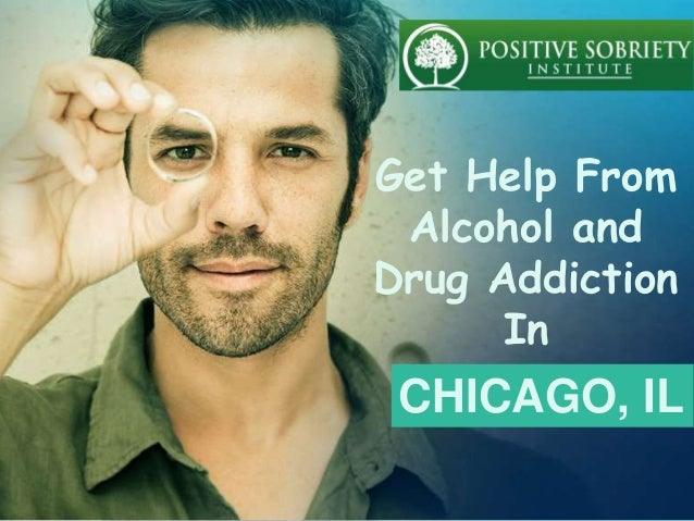 Get Help From Alcohol and Drug Addiction In CHICAGO, IL