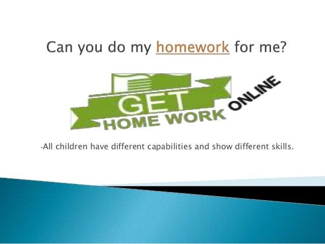 Doing my homework for me online