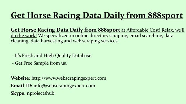 Get horse racing data daily from 888sport
