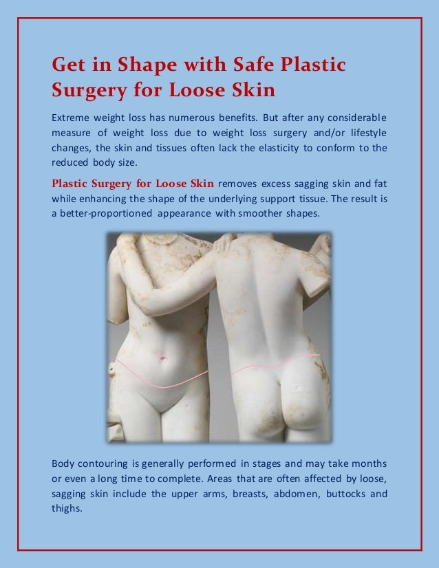 Get in Shape with Safe Plastic Surgery for Loose Skin!