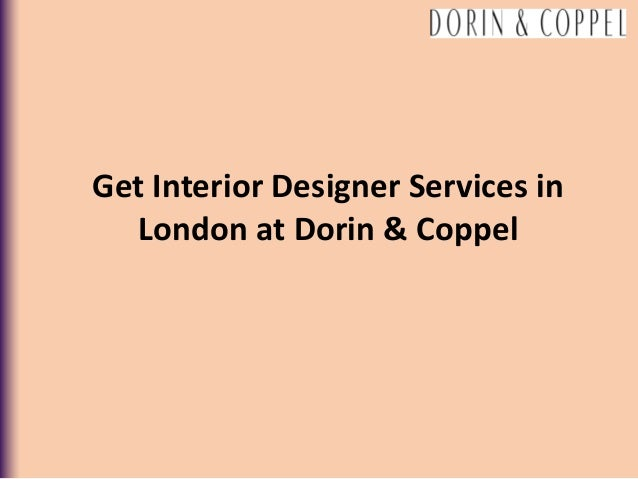 Get Interior Designer Services  In London At Dorin Coppel 1 638?cbu003d1518074011
