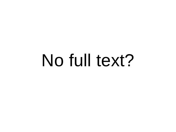 No full text?